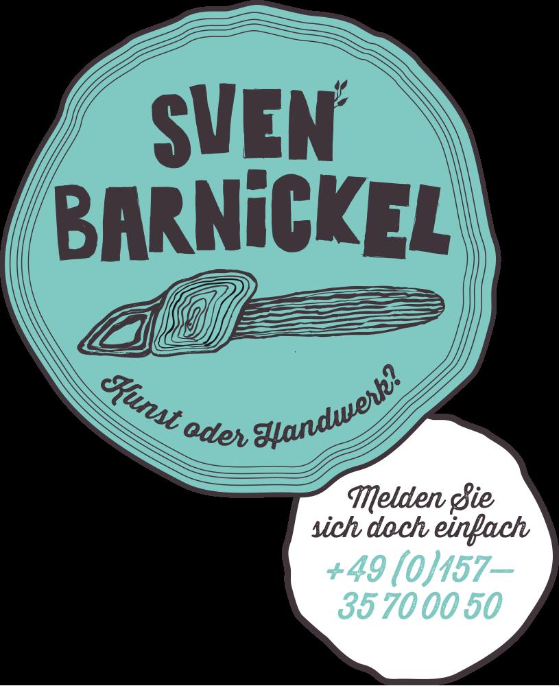 Sven Barnickel — Kunst oder Handwerk?